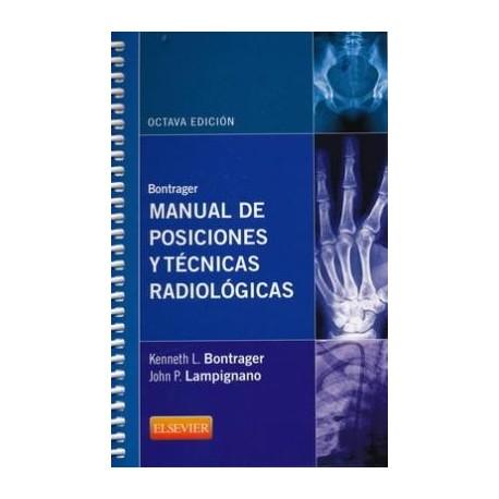 BONTRAGER. MANUAL DE POSICIONES Y TECNICAS RADIOLOGICAS