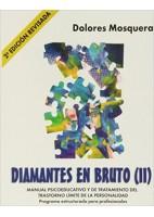 DIAMANTES EN BRUTO (II) MANUAL PSICOEDUCATIVO Y DE TRATAMIENTO DEL TRASTORNO LIMITE DE LA PERSONALIDAD