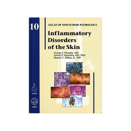 INFLAMMATORY DISORDERS OF THE SKIN. AFIP ATLAS OF NONTUMOR PATHOLOGY VOL. 10