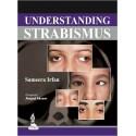 UNDERSTANDING STRABISMUS