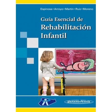 GUIA ESENCIAL DE REHABILITACION INFANTIL