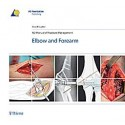 AO MANUAL OF FRACTURE MANAGEMENT. ELBOW & FOREARM