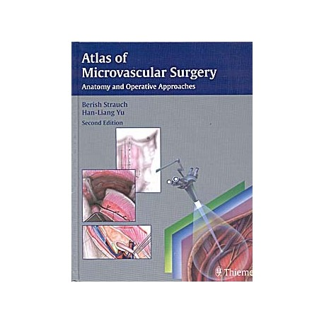 ATLAS OF MICROVASCULAR SURGERY: ANATOMY AND OPERATIVE APPROACHES