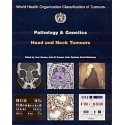 PATHOLOGY AND GENETICS OF HEAD AND NECK TUMOURS
