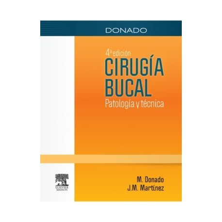 DONADO. CIRUGIA BUCAL + STUDENT CONSULT EN ESPAÑOL