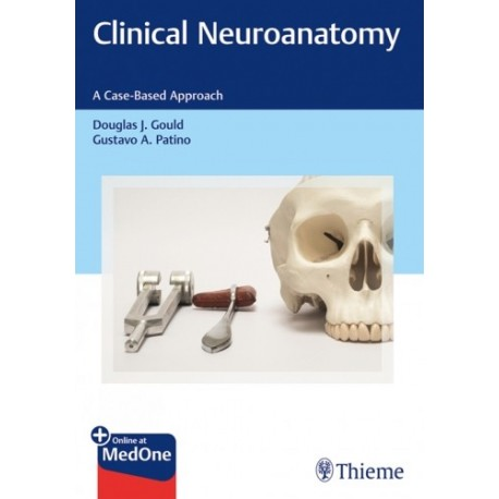 CLINICAL NEUROANATOMY. A CASE-BASED APPROACH
