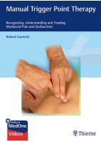 MANUAL TRIGGER POINT THERAPY. RECOGNIZING, UNDERSTANDING AND TREATING MYOFASCIAL PAIN AND DYSFUNCTION