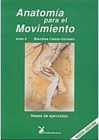 ANATOMIA PARA EL MOVIMIENTO (VOL.2) BASES DE EJERCICIOS