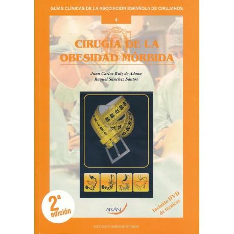 CIRUGIA DE LA OBESIDAD MORBIDA Nº 4 (GUIAS CLINICAS DE LA ASOCIACION ESPAÑOLA DE CIRUJANOS) + DVD