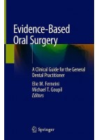 EVIDENCD-BASED ORAL SURGERY. A CLINICAL GUIDE FOR THE GENERAL DENTAL PRACTITIONER