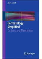 DERMATOLOGY SIMPLIFIED: OUTLINES AND MNEMONICS