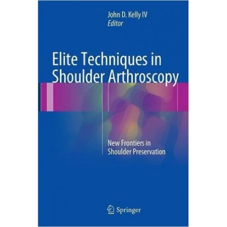 ELITE TECHNIQUES IN SHOULDER ARTHROSCOPY