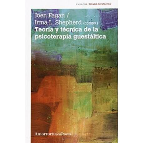 TEORIA Y TECNICA DE LA PSICOTERAPIA GUESTALTICA