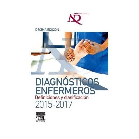 NANDA DIAGNOSTICOS ENFERMEROS: DEFINICIONES Y CLASIFICACION 2015-2017