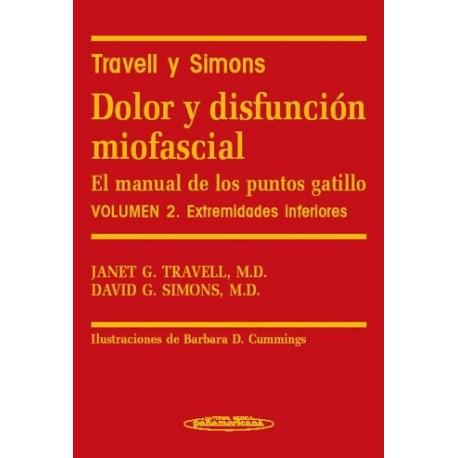 TRAVELL Y SIMONS. DOLOR Y DISFUNCION MIOFASCIAL. EL MANUAL DE LOS PUNTOS GATILLO (VOL.2) EXTREMIDADES INFERIORES