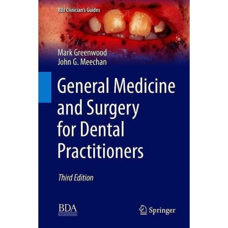 GENERAL MEDICINE AND SURGERY FOR DENTAL PRACTITIONERS
