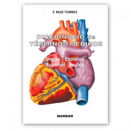 DICCIONARIO DE TERMINOS MEDICOS INGLES-ESPAÑOL (TAPA DURA)