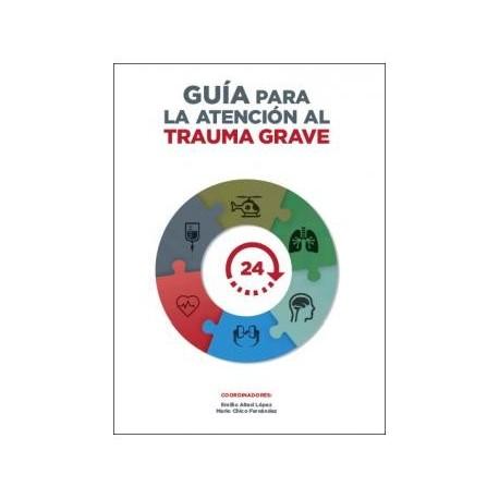 GUIA PARA LA ATENCION AL TRAUMA GRAVE