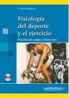 FISIOLOGIA DEL DEPORTE Y EL EJERCICIO. PRACTICAS DE CAMPO Y LABORATORIO
