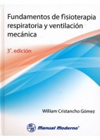 FUNDAMENTOS DE FISIOTERAPIA RESPIRATORIA Y VENTILACION MECANICA