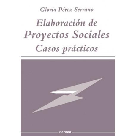 ELABORACION DE PROYECTOS SOCIALES. CASOS PRACTICOS