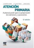 MARTIN ZURRO ATENCION PRIMARIA. AUTOEVALUACION PARA LA PREPARACION DE EXAMENES Y OPOSICIONES