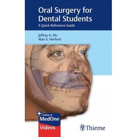 ORAL SURGERY FOR DENTAL STUDENTS. A QUICK REFERENCE GUIDE