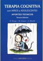 TERAPIA COGNITIVA CON NIÑOS Y ADOLESCENTES. APORTES TECNICOS