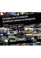 ESTRATEGIAS PARA LA CONDUCCION DE VEHICULOS SANITARIOS EN EMERGENCIAS