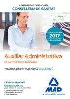 AUXILIAR ADMINISTRATIVO INSTITUCIONES SANITARIAS CONSELLERIA SANITAT COMUNIDAD VALENCIANA. TEMARIO PARTE ESPECIFICA. VOLUMEN 2