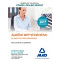 AUXILIAR ADMINISTRATIVO INSTITUCIONES SANITARIAS CONSELLERIA SANITAT COMUNIDAD VALENCIANA. SIMULACROS DE EXAMEN