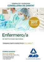 ENFERMERO/A INSTITUCIONES SANITARIAS CONSELLERIA SANITAT COMUNIDAD VALENCIANA. TEMARIO PARTE ESPECIFICA VOLUMEN 1