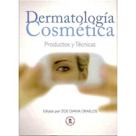 DERMATOLOGIA COSMETICA. PRODUCTOS Y TECNICAS