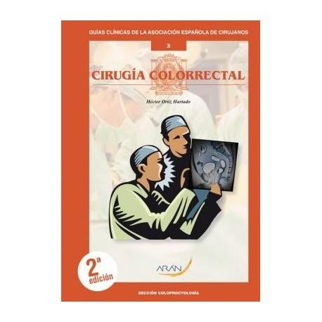 CIRUGIA COLORRECTAL Nº 3 (GUIAS CLINICAS DE LA ASOCIACION ESPAÑOLA DE CIRUJANOS)