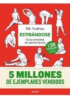 ESTIRANDOSE. GUIA COMPLETA DE ESTIRAMIENTOS