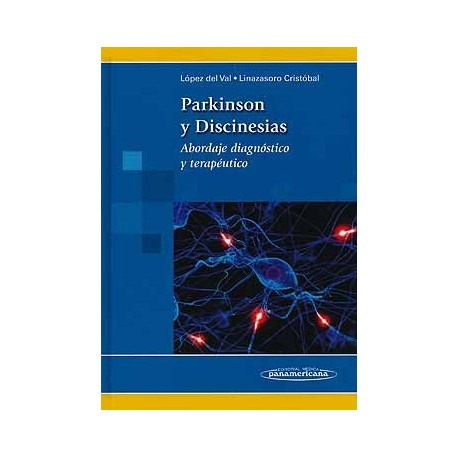 PARKINSON Y DISCINESIAS. ABORDAJE DIAGNOSTICO Y TERAPEUTICO