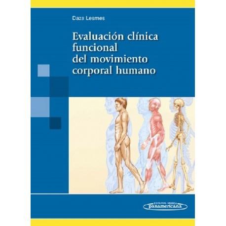 EVALUACION CLINICA FUNCIONAL DEL MOVIMIENTO CORPORAL HUMANO
