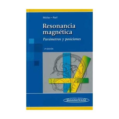 RESONANCIA MAGNETICA. PARAMETROS Y POSICIONES