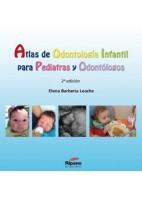 ATLAS DE ODONTOLOGIA INFANTIL PARA PEDIATRAS Y ODONTOLOGOS