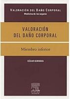 VALORACION DEL DAÑO CORPORAL. MIEMBRO INFERIOR