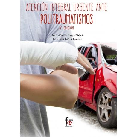ATENCION INTEGRAL URGENTE ANTE POLITRAUMATISMOS