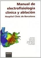 MANUAL DE ELECTROFISIOLOGIA CLINICA Y ABLACION