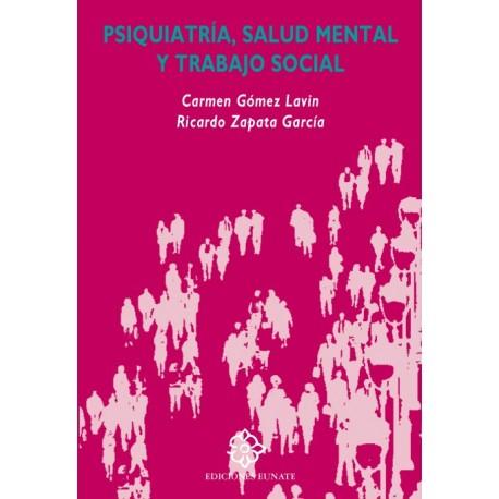 PSIQUIATRIA, SALUD MENTAL Y TRABAJO SOCIAL