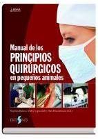 MANUAL DE LOS PRINCIPIOS QUIRURGICOS EN PEQUEÑOS ANIMALES (BSAVA)