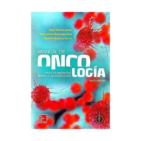 MANUAL DE ONCOLOGIA. PROCEDIMIENTOS MEDICO-QUIRURGICOS