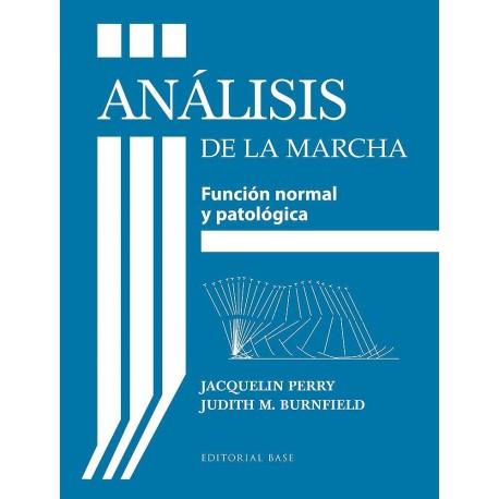 ANALISIS DE LA MARCHA. FUNCION NORMAL Y PATOLOGICA