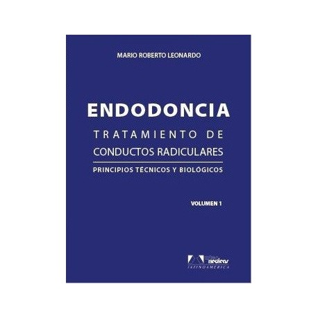 ENDODONCIA. TRATAMIENTO DE CONDUCTOS RADICULARES. PRINCIPIOS TECNICOS Y BIOLOGICOS, 2 VOLS.