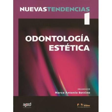 NUEVAS TENDENCIAS. VOLUMEN 1. ODONTOLOGIA ESTETICA