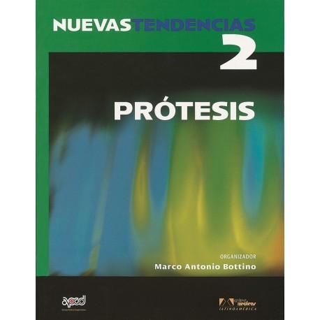 NUEVAS TENDENCIAS. VOLUMEN 2. PROTESIS