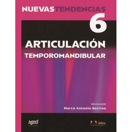 NUEVAS TENDENCIAS. VOLUMEN 6. ARTICULACION TEMPOROMANDIBULAR